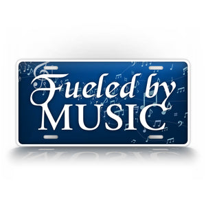 Fueled By Music Musician License Plate