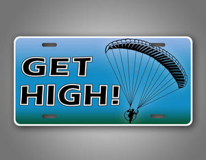 Funny Get High PAragliding License Plate