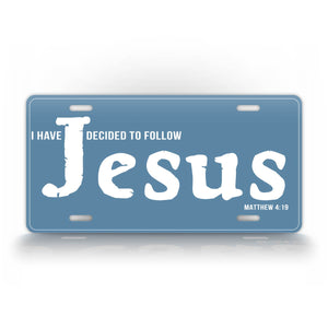 I Have Decided To Follow Jesus License Plate