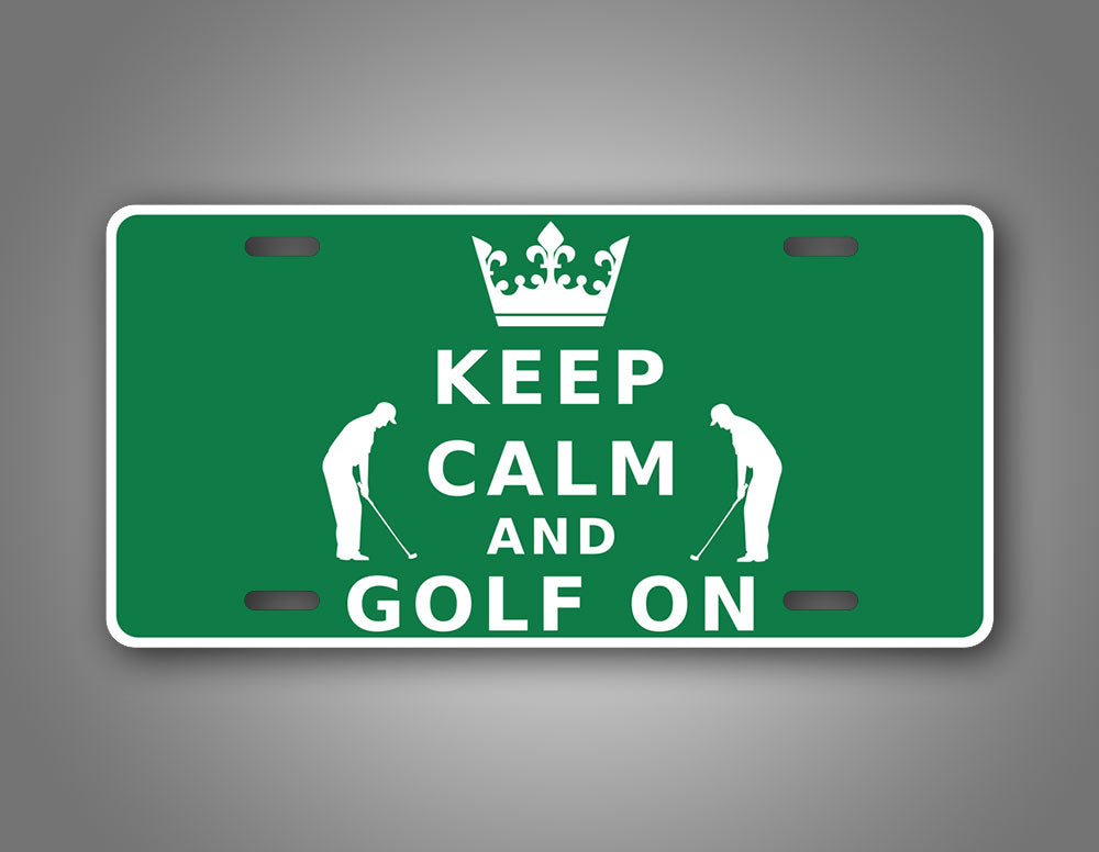 Keep Calm And Golf On Green Auto Tag