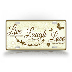 Live Laugh Love Butterfly License Plate Simple Living Auto Tag