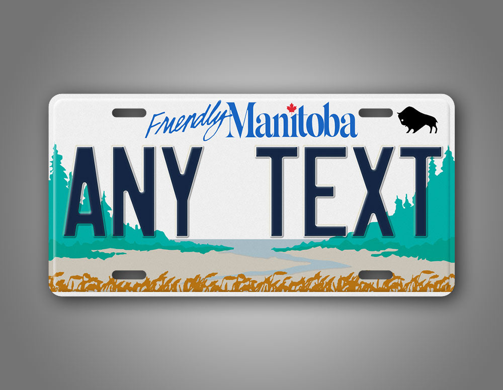 Custom Text Manitoba Canada Novelty License Plate