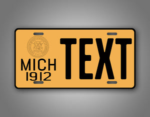 Custom Text Michigan 1912 Novelty License Plate