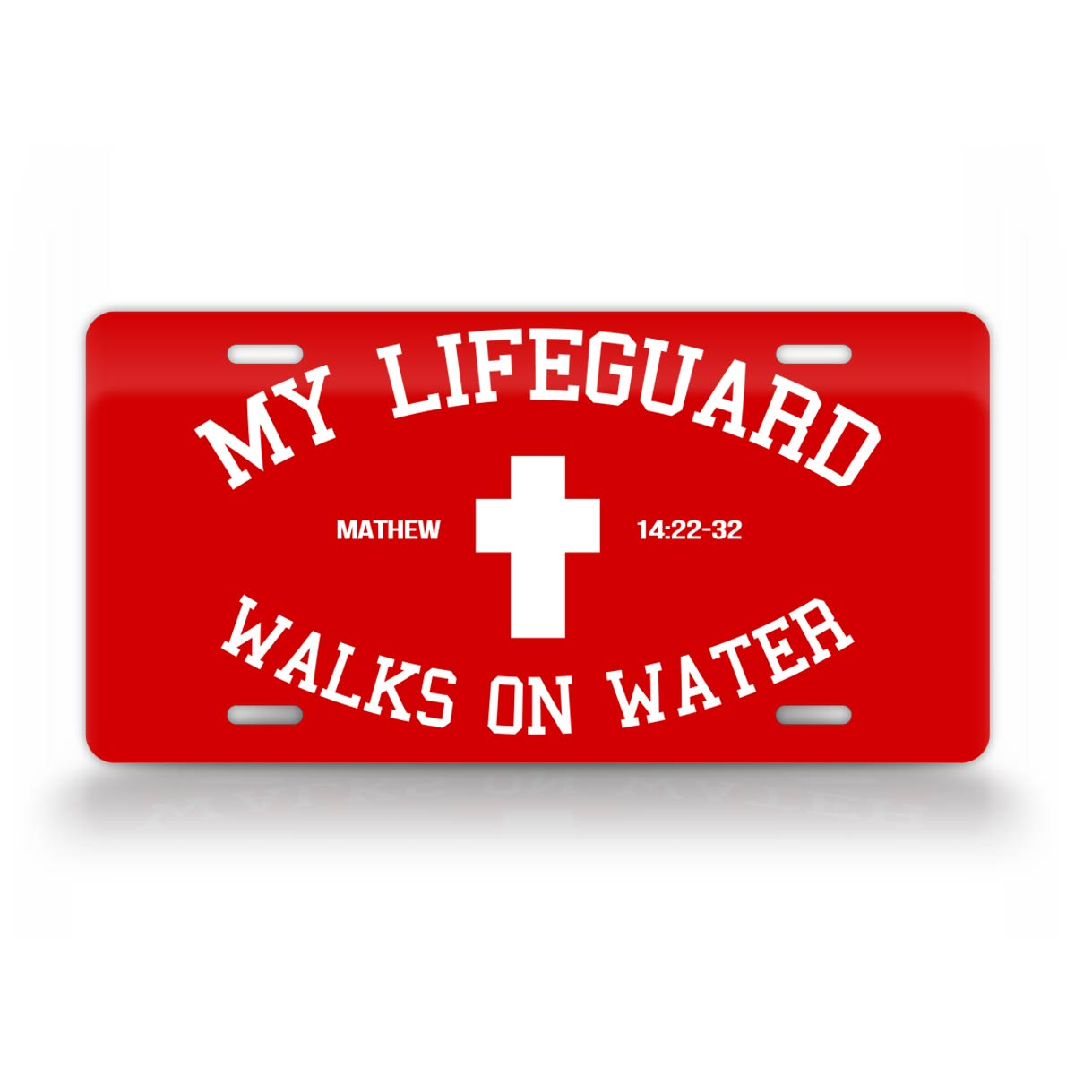 My Lifeguard Walks On Water Christian License Plate