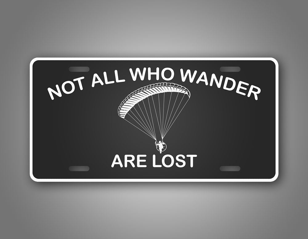 Paramotor Pilot License Plate Not All Who Wander Are Lost