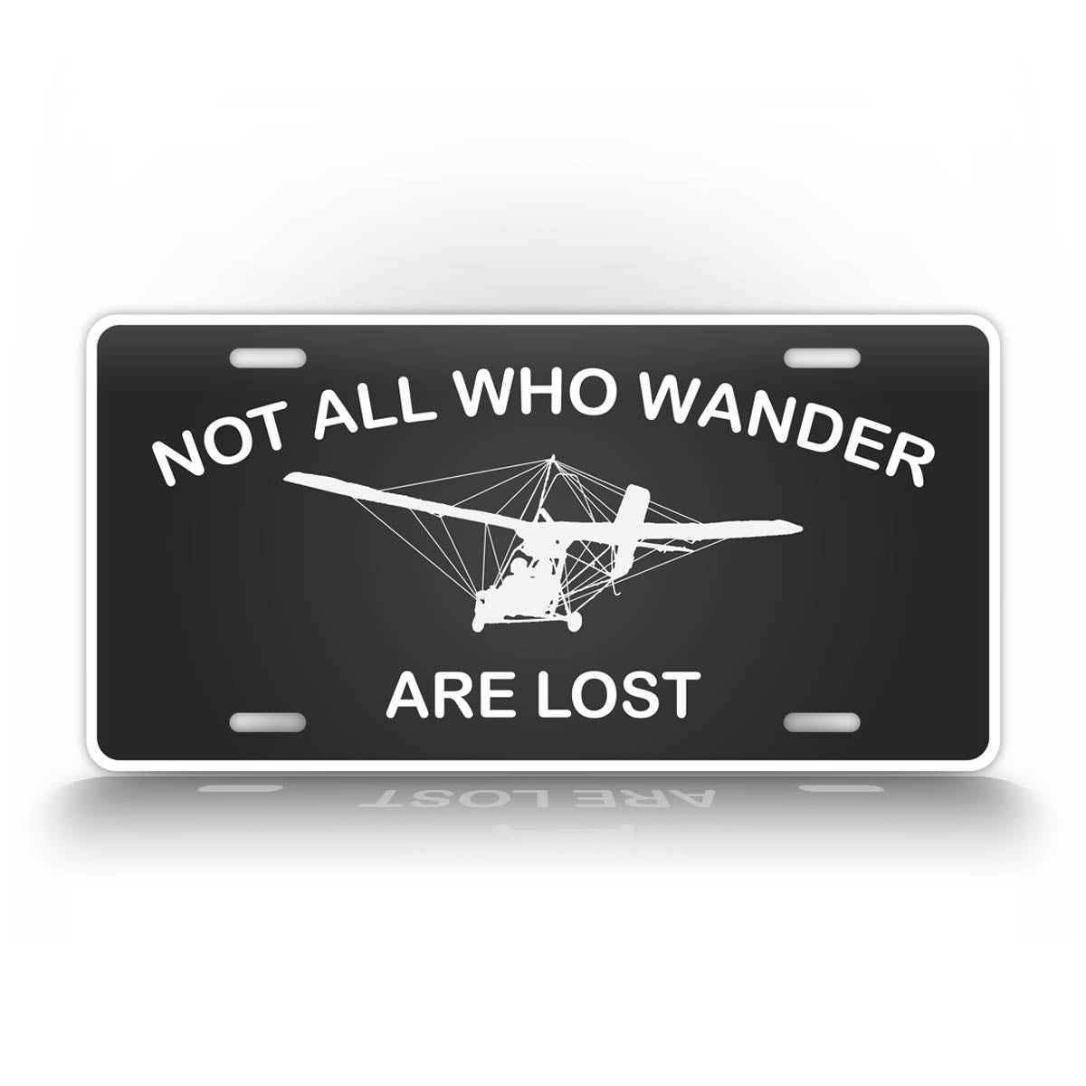 Not All Who Wander Are Lost Ultralight License Plate