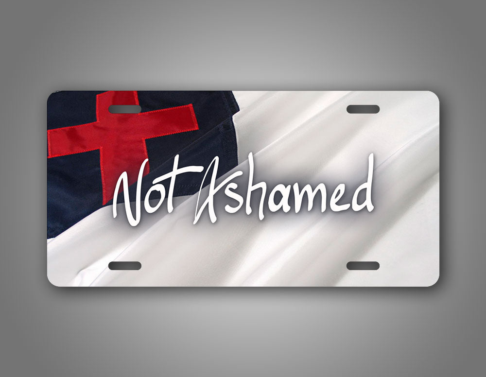 Christian Not Ashamed Auto Tag Christian Flag Licesne Plate