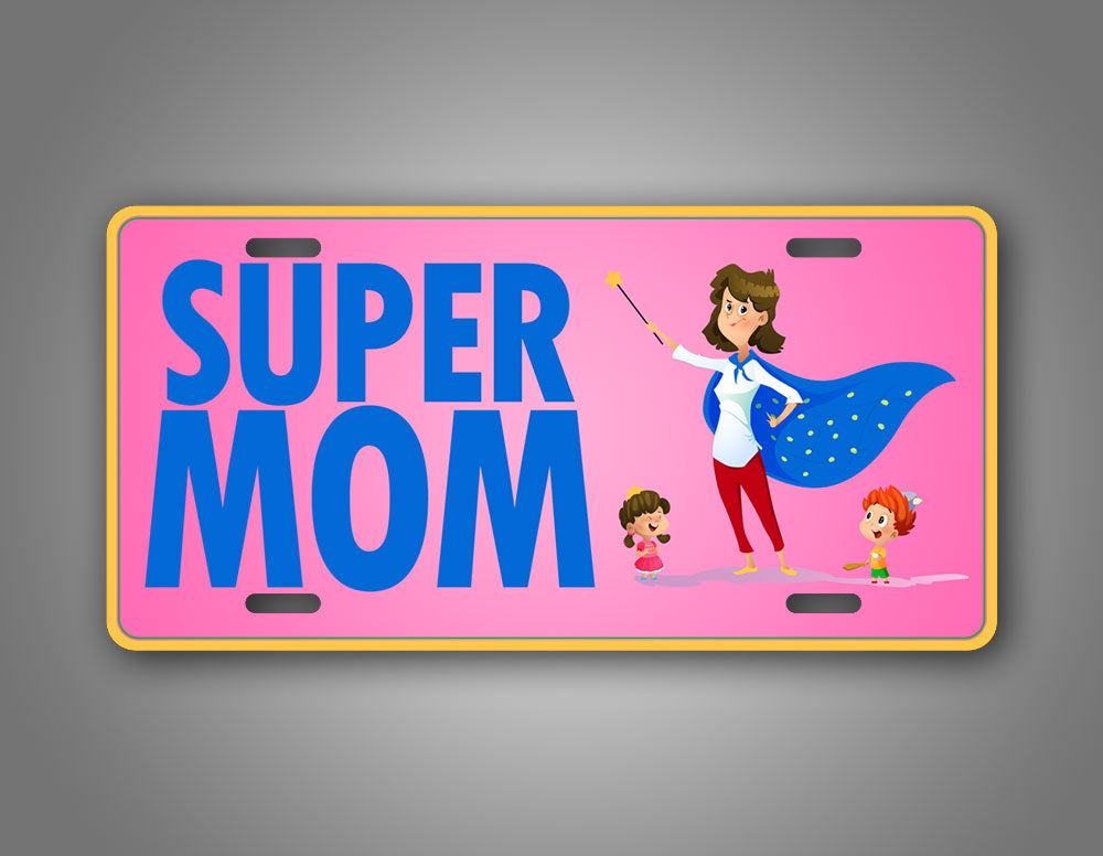 Pink And Blue Super Mom Auto Tag Cape Wearing Super Heroe Mom License Plate