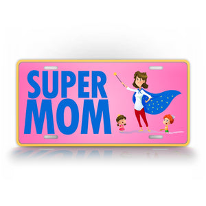 Pink And Blue Super Mom License Plate Cape Wearing Super Heroe Mom Auto Tag