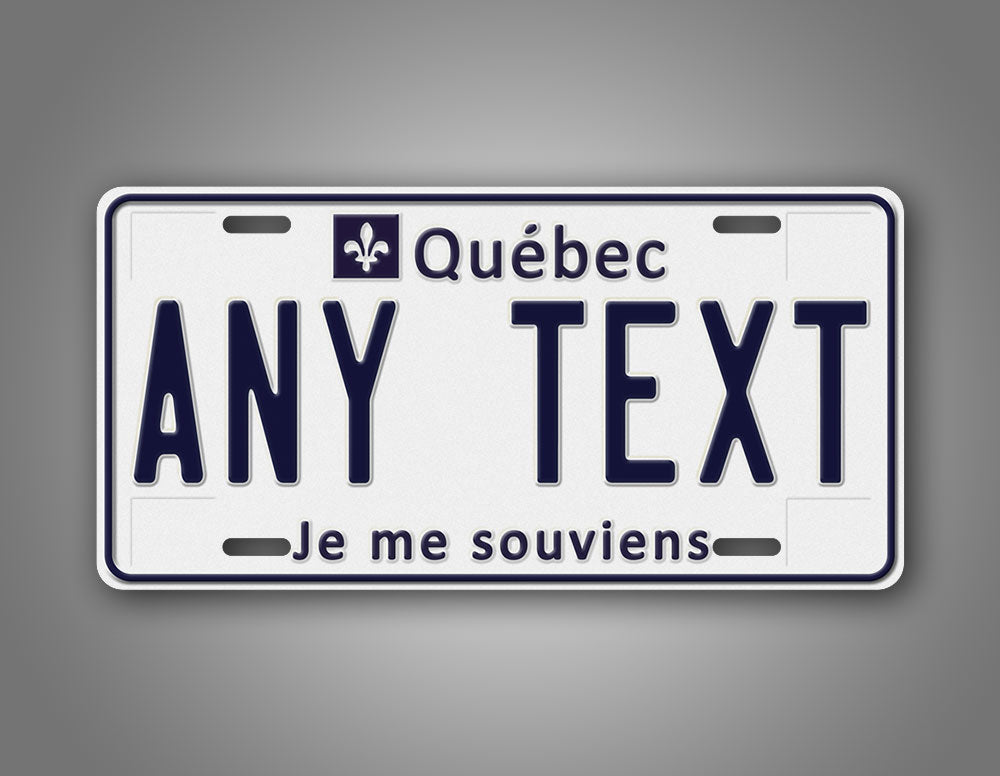Custom Text Quebec Canada License Plate With Je Me Souviens Motto