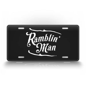 Antique Stlye License Plate Ramblin Man Auto Tag