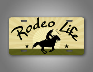 Rodeo Life Cowboy Western Style License Plate Auto Tag