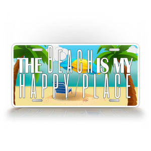 The beach Is My Happy Place License Plate