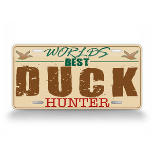 Worlds Best Duck hunter Funny Hunting License Plate