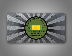 Silver Sunburst Vietnam Veteran Auto Tag Once Strangers Forever Brothers License Plate