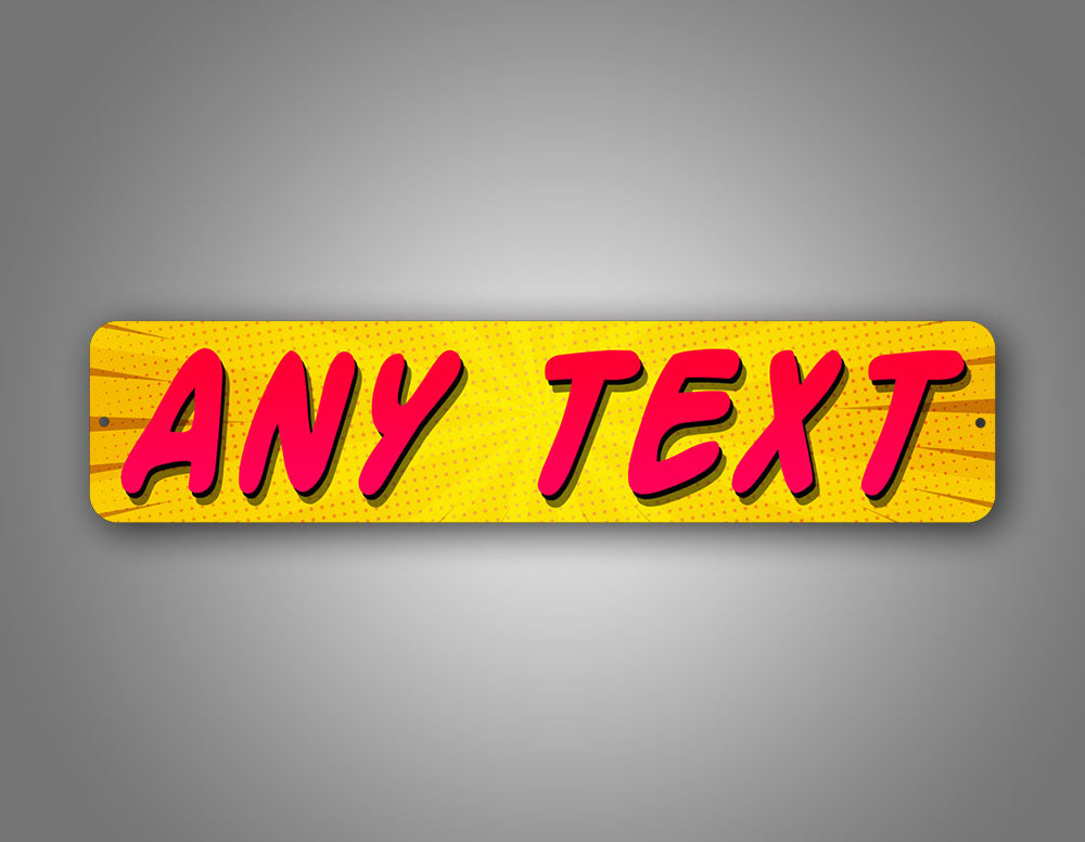 Yellow Childs Room Name Comic Style Any Text Street Sign