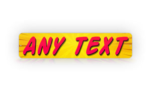 Personalized Yellow Comic Style Any Text Street Sign