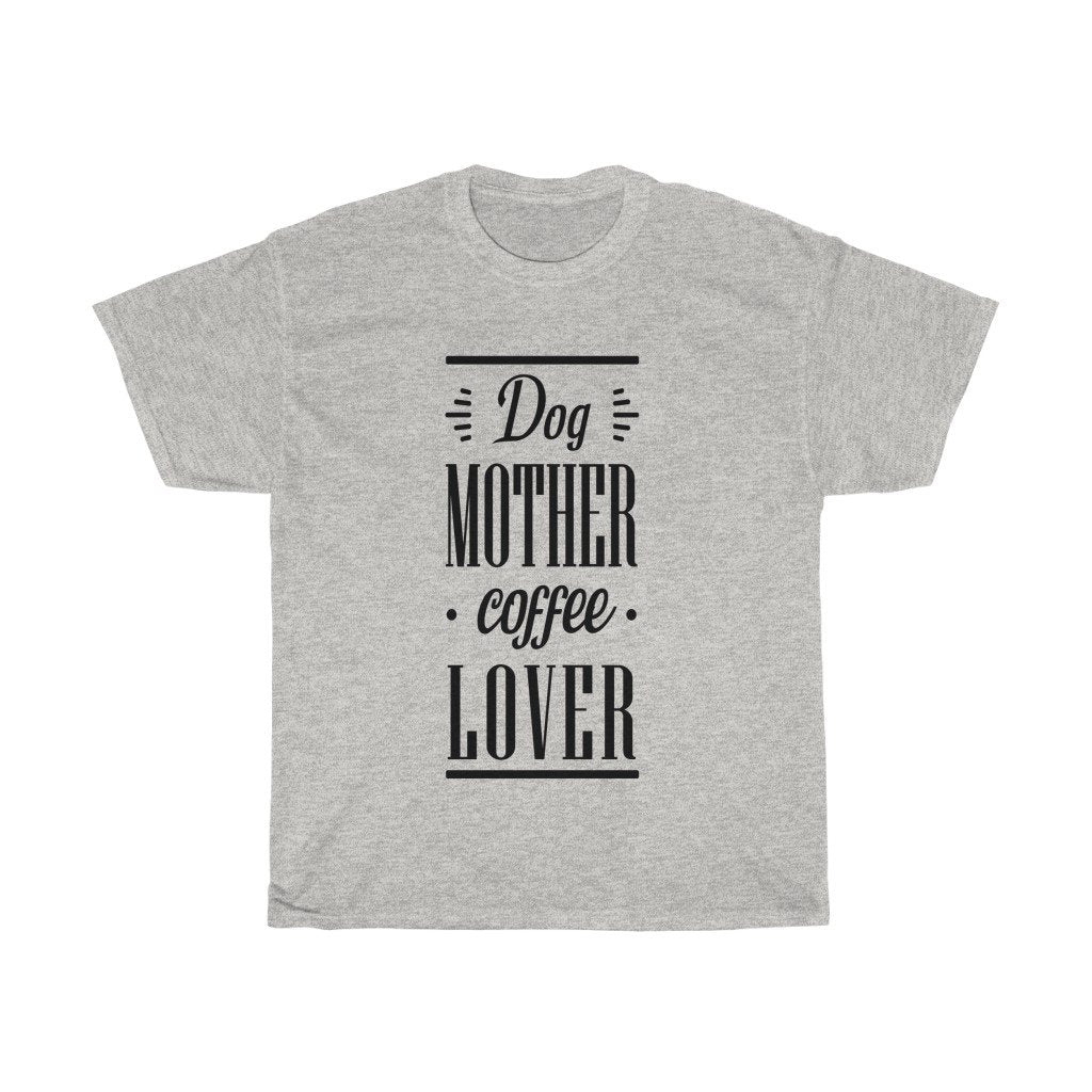 Dog Mother Coffee Lover - Light T-Shirt Ash S