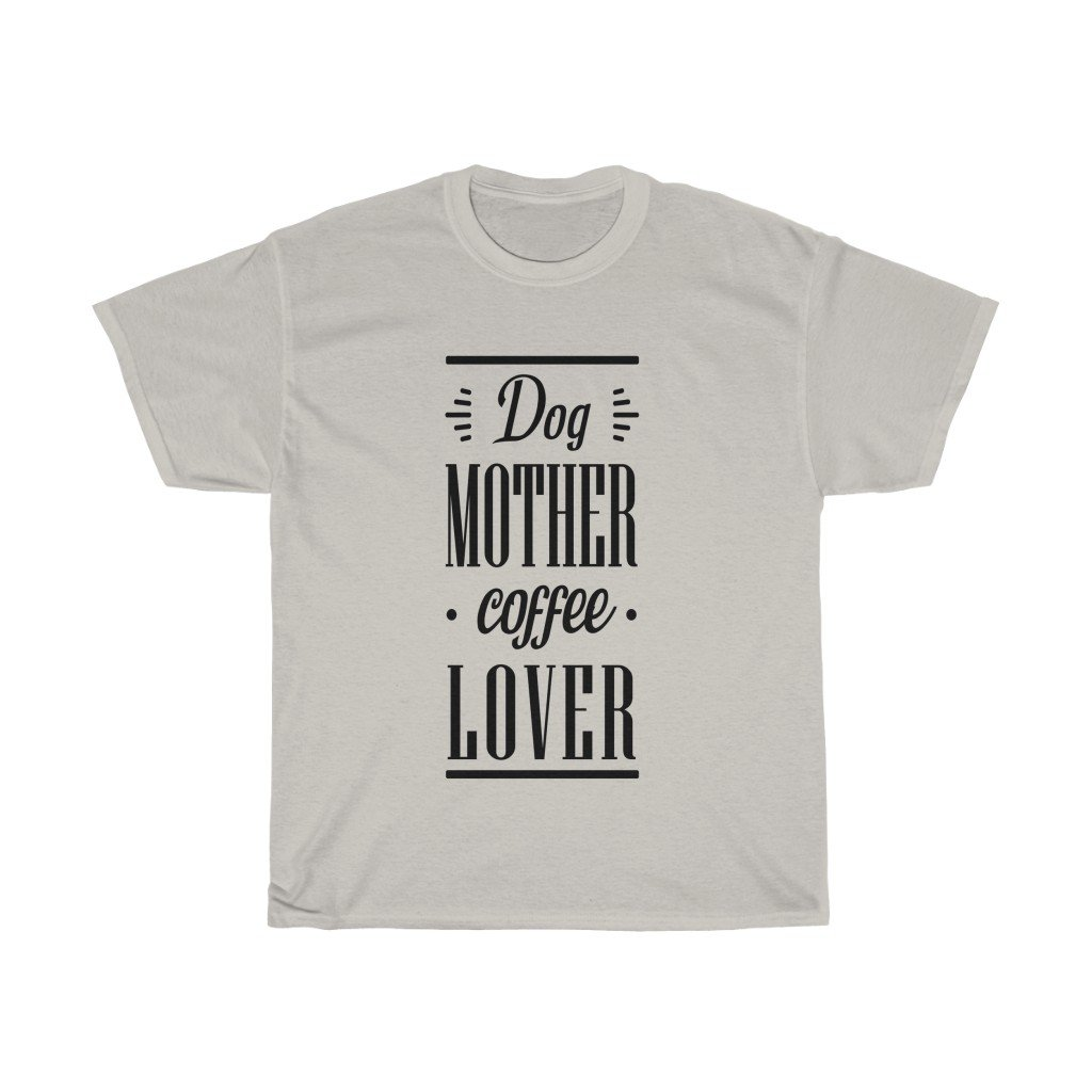 Dog Mother Coffee Lover - Light T-Shirt Ice Grey S