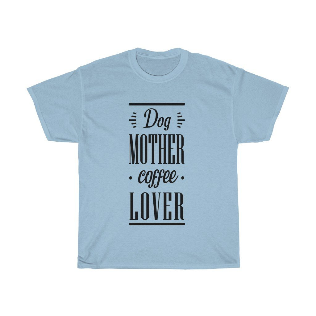 Dog Mother Coffee Lover - Light T-Shirt Light Blue S