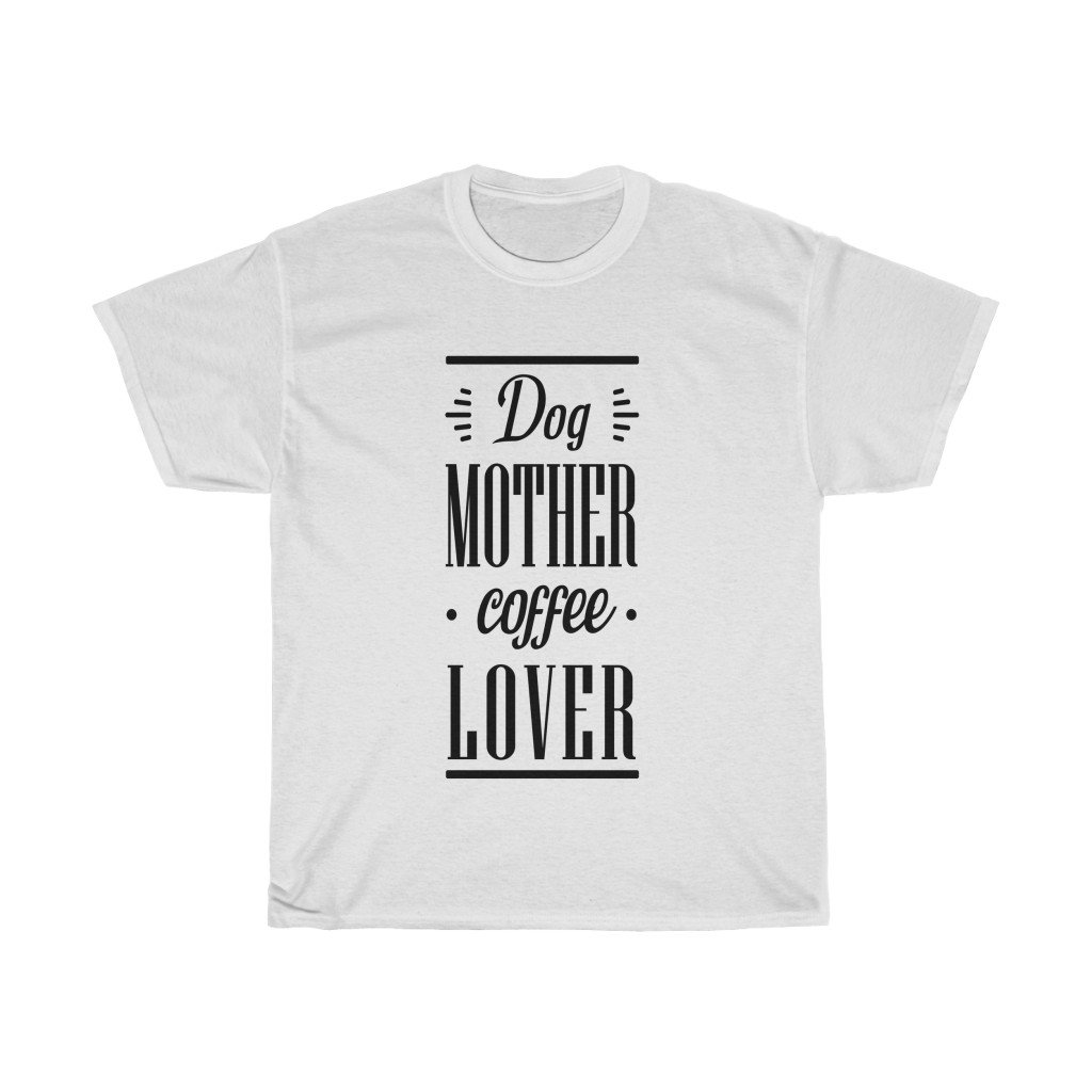 Dog Mother Coffee Lover - Light T-Shirt White L