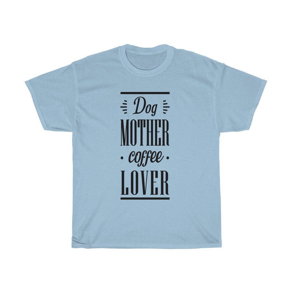 Dog Mother Coffee Lover Tee - Dark T-Shirt Light Blue S