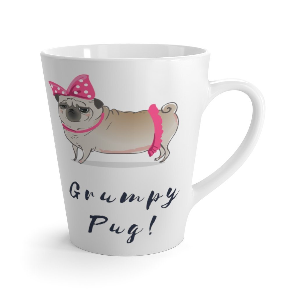 Grumpy Pug! Latte Coffee Mug Mug 12oz