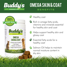 Load image into Gallery viewer, Buddy's Essential Dog Supplements and Dog Vitamins, Omega Skin and Coat Chews for Dogs and Cats - 180 Soft Chews - Rich with EPA and DHA- Salmon Fish Oil - Supports Healthy Skin and Coat