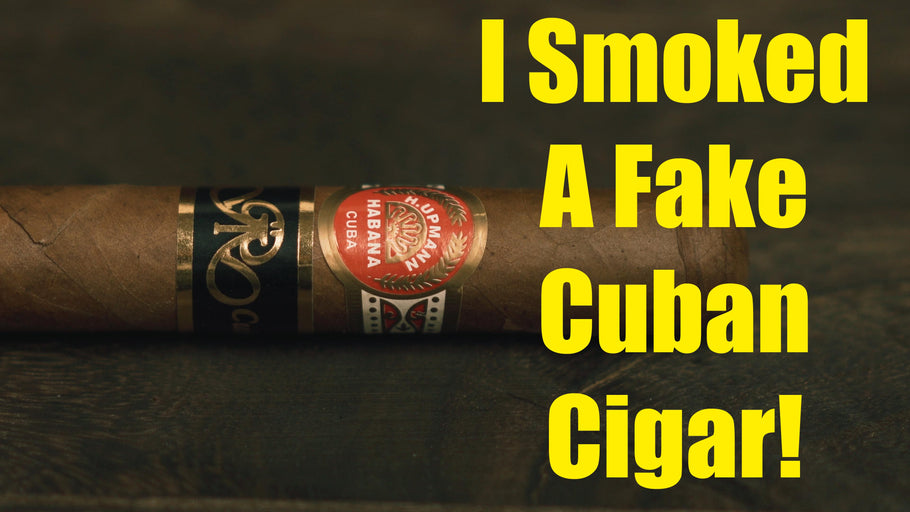 Here's What Happened When I Smoked a Fake Cuban Cigar