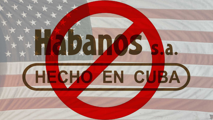 New Sanctions on Cuba: No More Cuban Cigars to the US