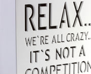 Relax We're All Crazy