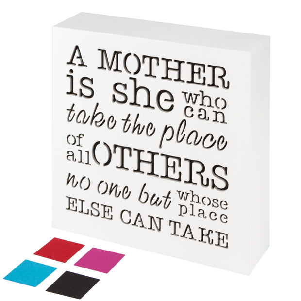 A Mother is she who can take