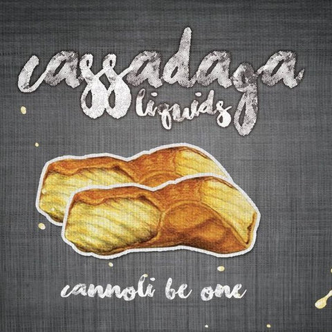CANNOLI BE ONE // CASSADAGA LIQUIDS