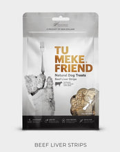 Load image into Gallery viewer, Tu Meke Friend - Beef Liver Strips - Natural Dog Treats