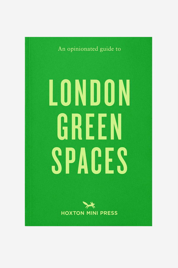 'An Opinionated Guide to London Green Spaces' by Hoxton Mini Press
