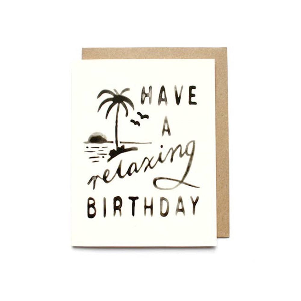 Have a Relaxing Birthday Card