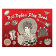 Bob Dylan Play Book