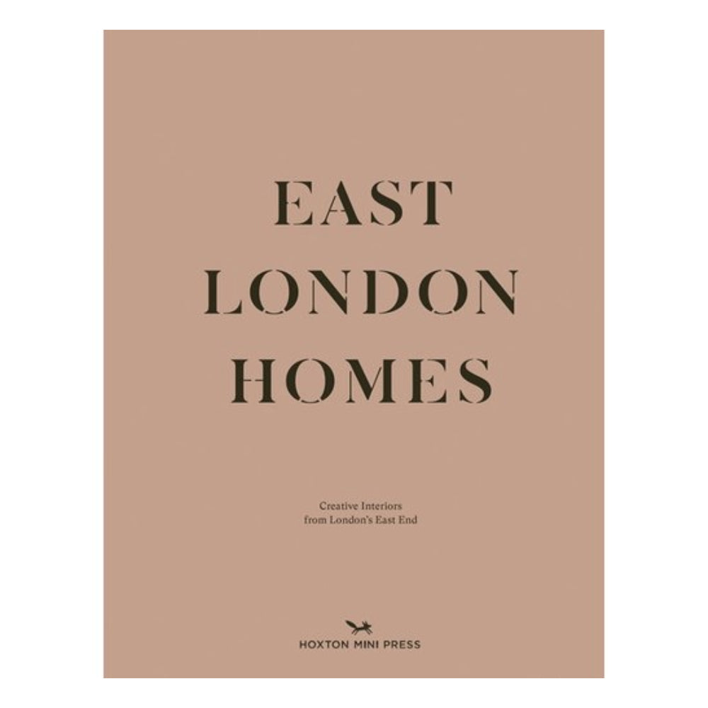 East London Homes: Creative Interiors from London's East End
