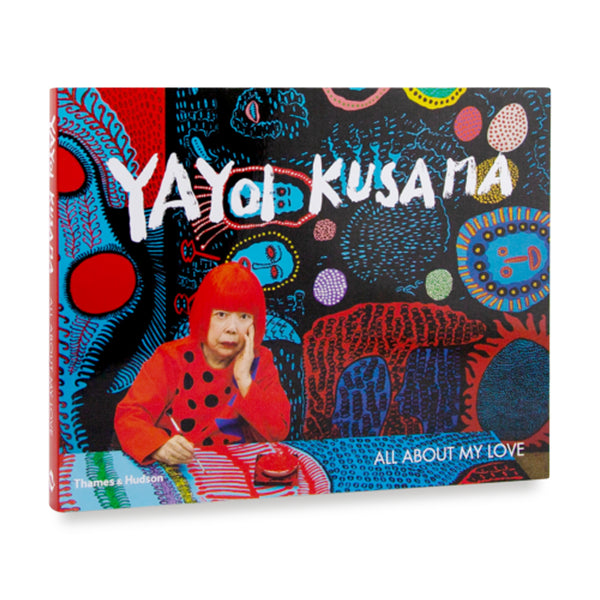 Yayoi Kusama: All About my Love