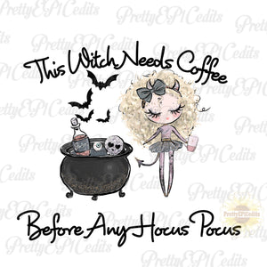 Witch design, witch needs coffee before any hocus pocus,, PNG,