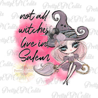 halloween witch, not all witches live in Salem, digital download,clip art, PNG