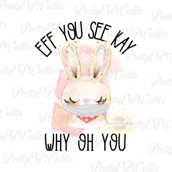 Bunny Mask,  eff you See Kay, digital download,clip art, PNG