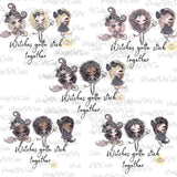 10 PNG Bundle,Witches gotta stick together, halloween witch, digital download,clip art, PNG