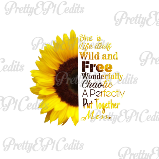 Sunflower quote,half sunflower, digital download, wild and free, PNG, JPG