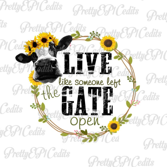 cow frame, live like the gate is open,  digital download,clip art, PNG