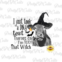 100% that witch, DNA test quote,  Halloween cow, digital download, clip art, PNG, JPG