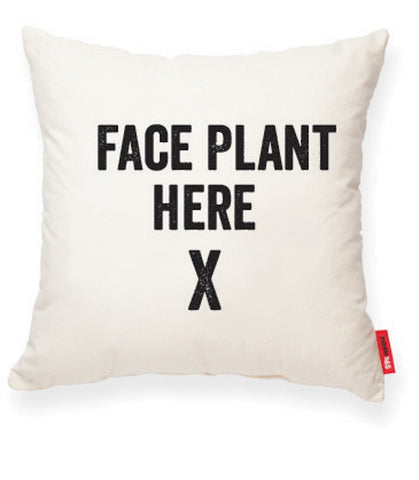 """Face Plant Here"" Decorative Throw Pillow"