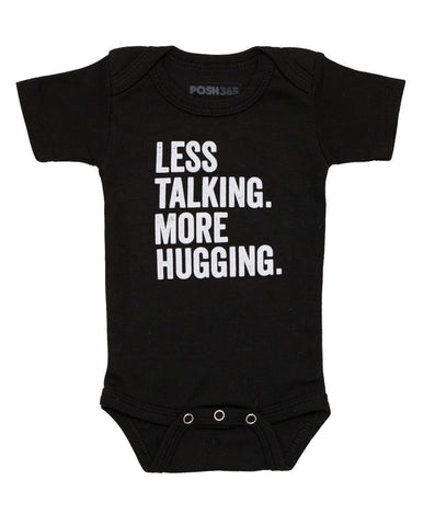 """Less Talking, More Hugging"" Baby Onesie Bodysuit"