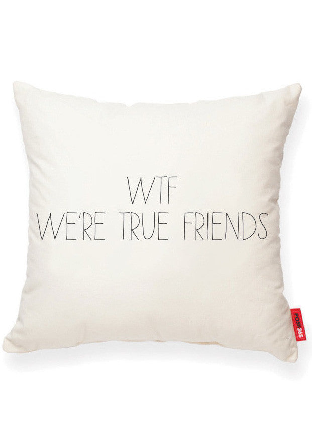 """WTF--We're True Friends"" Decorative Throw Pillow"