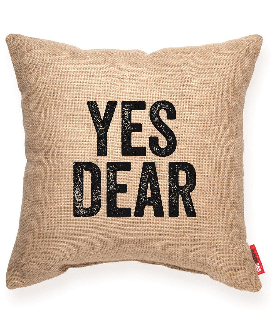 """Yes Dear"" Decorative Throw Pillow"
